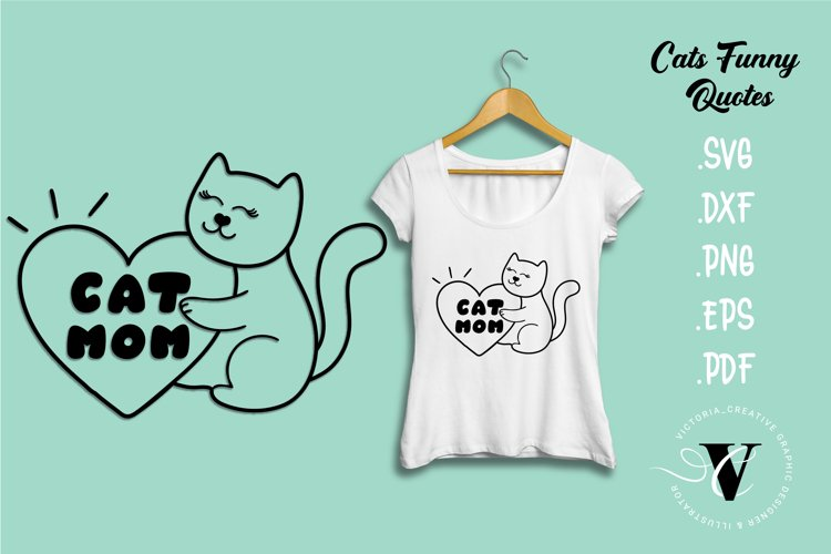 Cat mom SVG Cats quotes