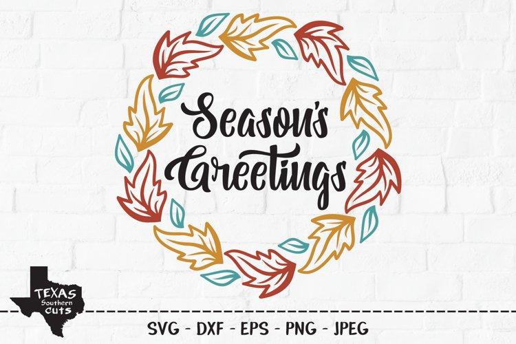 Seasons Greetings SVG, Cut File, Fall Shirt Design example image 1