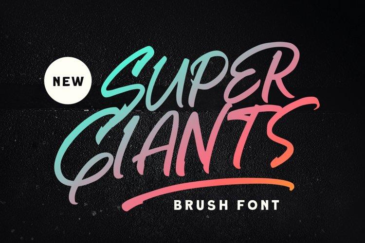 Super Giants - Brush Font example image 1