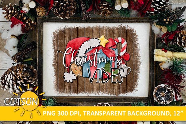 Christmas sublimation design Christmas Vibes Wood background