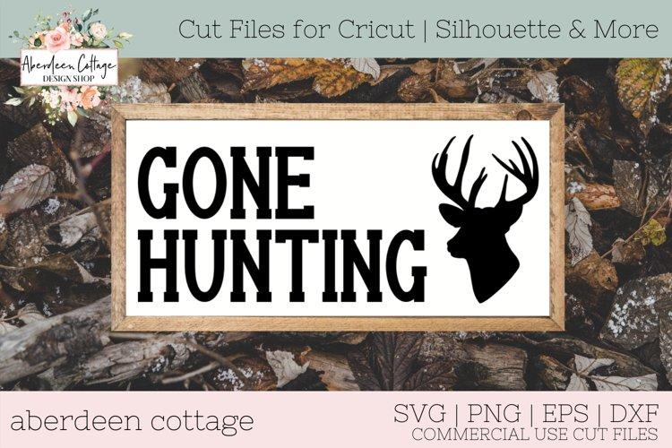 Gone Hunting 2 SVG - Deer Hunters Wooden Sign example image 1