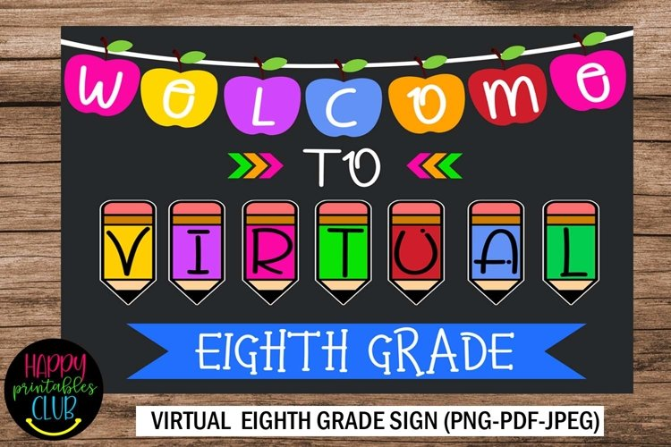Welcome to Virtual Eighth Grade Sign- First Day of School example image 1
