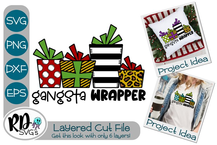 Gangsta Wrapper - A Layered Christmas Cricut Cut File example image 1