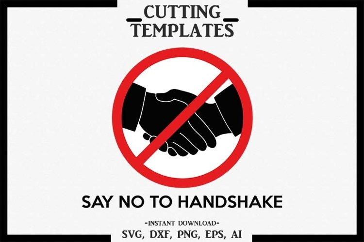 No To Handshake, Silhouette, Cricut, Cut File, SVG DXF PNG example image 1