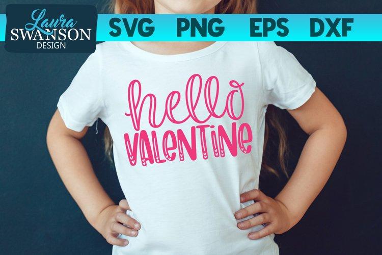 Hello Valentine SVG Cut File, Valentine SVG Cut File example image 1