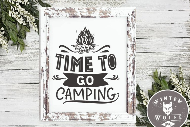 Time to go camping SVG EPS DXF PNG
