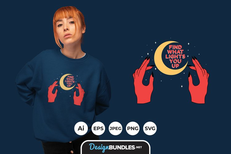 Find What Lights You Up for T-Shirt Design example image 1
