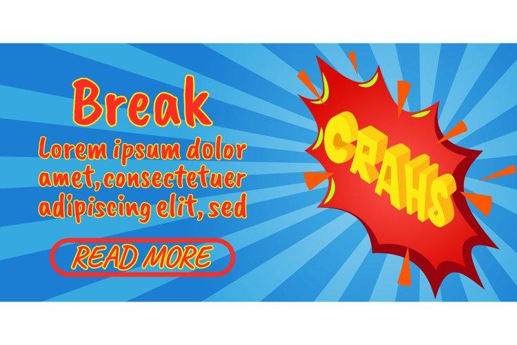 Break concept banner, comics isometric style example image 1
