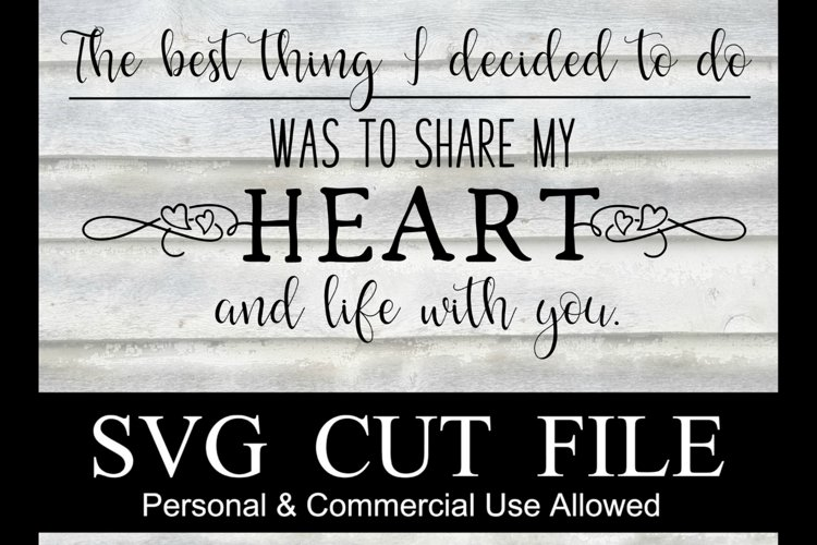 Share my heart and life with you, SVG FILE example image 1