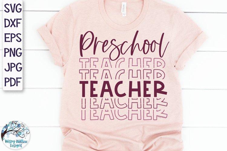 Preschool Teacher SVG | Teacher Shirt SVG example image 1