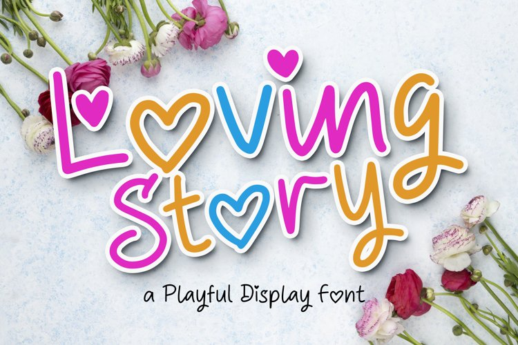 Loving Story - a Playful Display Font example image 1