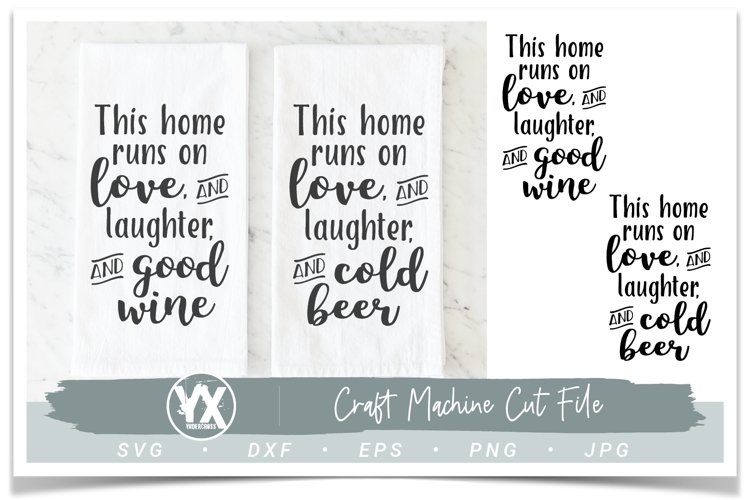 This Home Runs On Good Wine and Cold Beer SVG Set example image 1