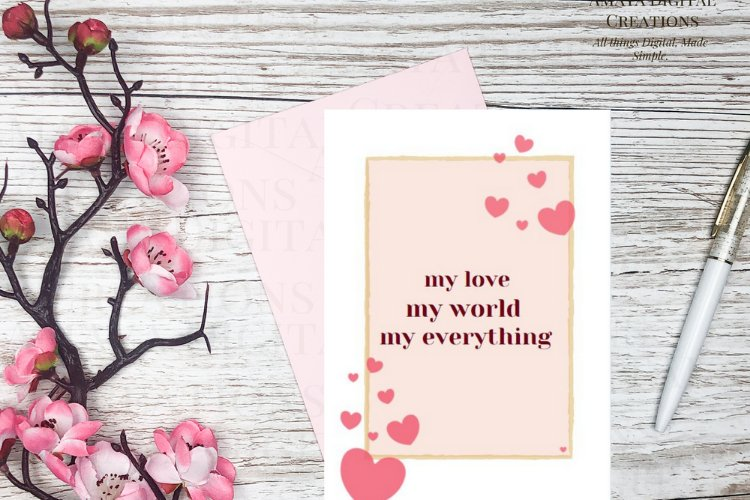 My love world everything Card E card,Card Instant Download example image 1
