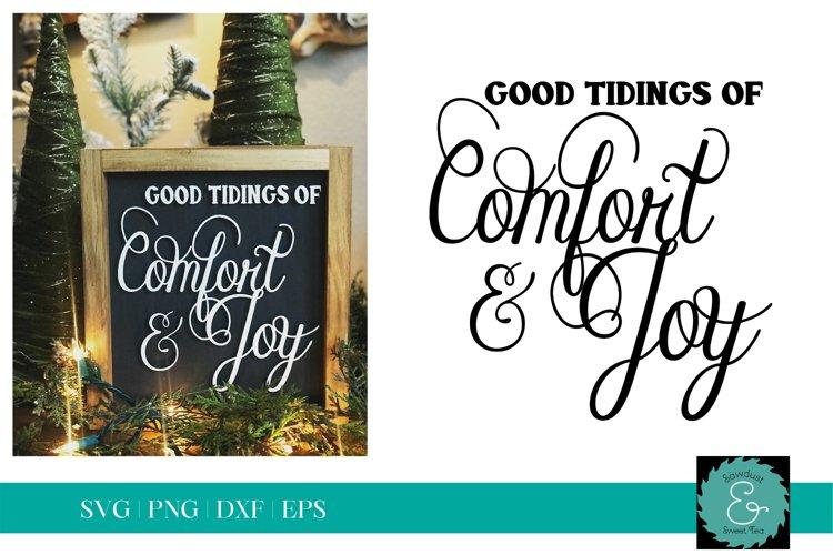Good Tidings of Comfort & Joy SVG, Christmas SVG, Glowforge example image 1