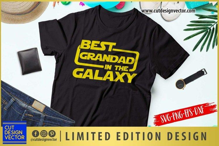 Best Grandad In The Galaxy SVG