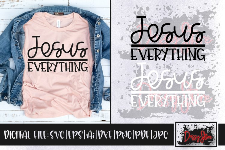 Jesus over Everything SVG DXF Ai EPS PDF PNG JPG example image 1