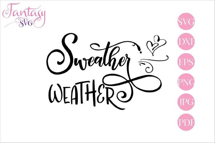 Sweather Weather - SVG Cut Files