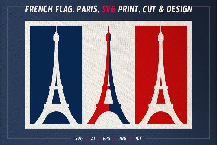 French flag, Paris, SVG print, Cut and design