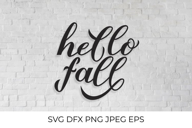 Hello fall handwritten calligraphy autumn quote SVG, DXF example image 1