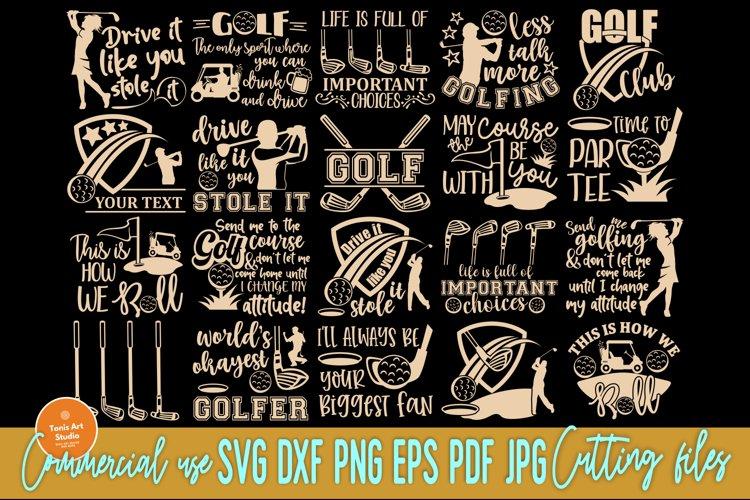 Golf SVG Bundle, Golfing Svg, Golfer Svg Quotes Cut Files