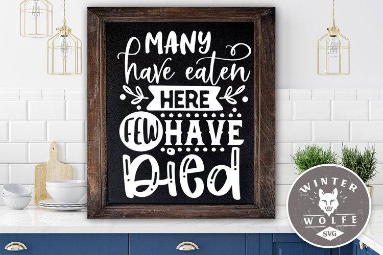 Many have eaten here few have died SVG EPS DXF PNG example image 1