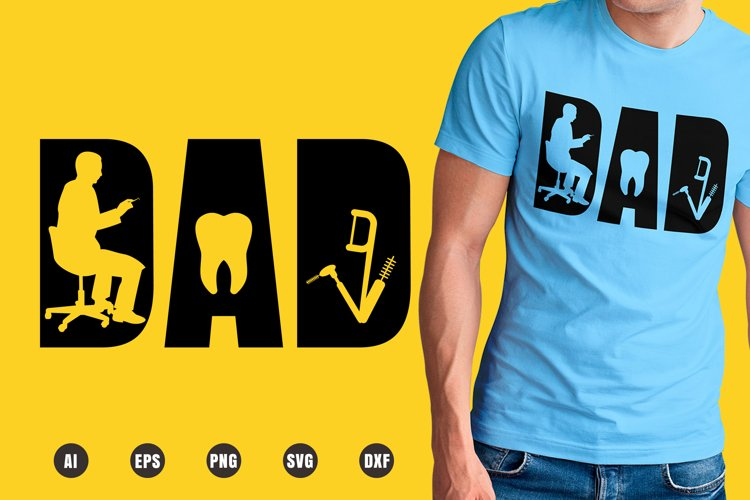 Dad Dental Hygienist SVG - Father's Day Designs example image 1