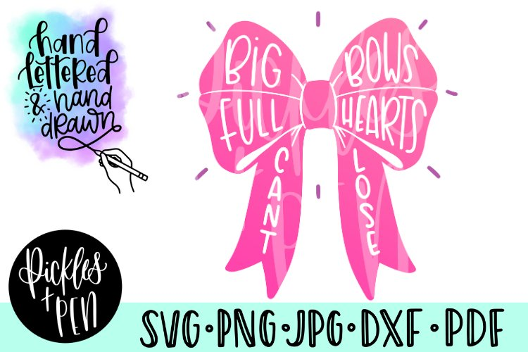 big bow svg - full hearts cant lose svg - girls bow svg example image 1
