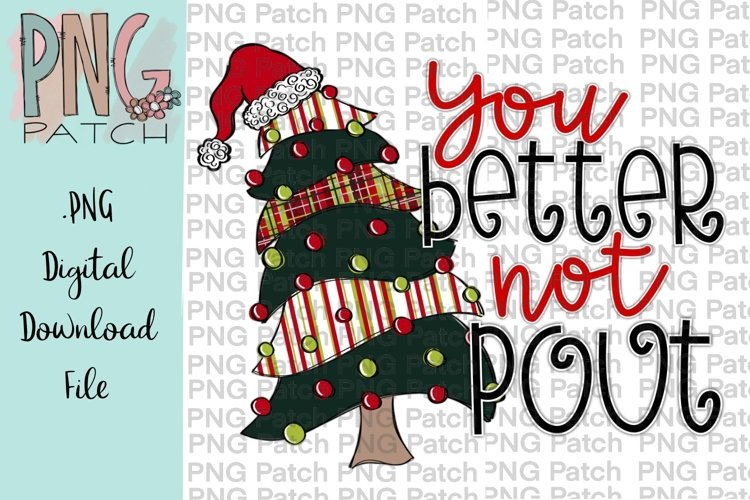 You Better Not Pout Christmas Tree Santa Sublimation Design example image 1