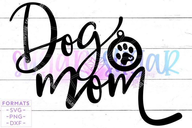 Dog Mom svg Files for Cricut