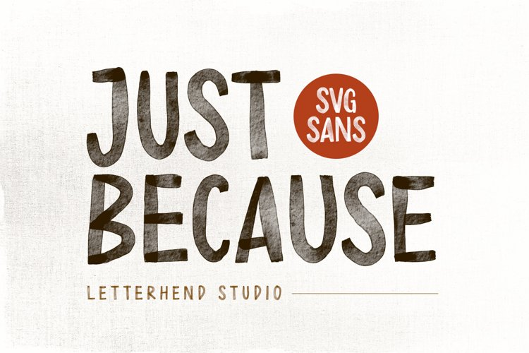 Just Because - SVG Sans example image 1