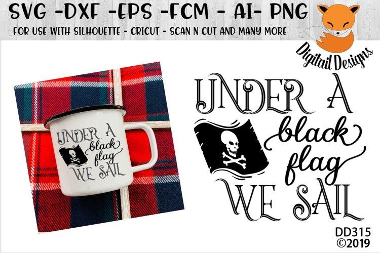 Under A Black Flag We Sail Pirate SVG