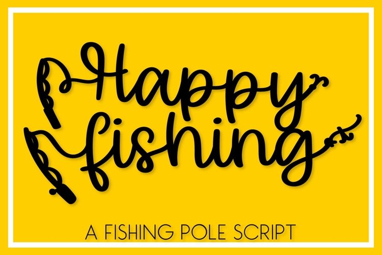 Happy Fishing - A Fishing Pole Font example image 1