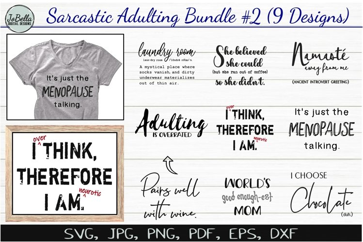 Funny Sarcastic SVG Bundle #2, Sublimation PNGs & Printables