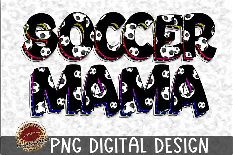 Sublimation Soccer Mama
