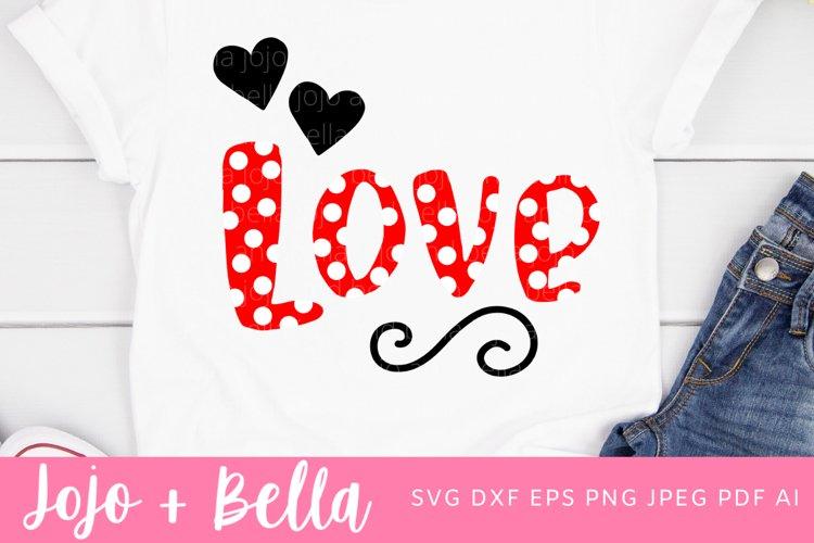 Love Svg | Love Shirt Svg | Valentine's Day Svg example image 1