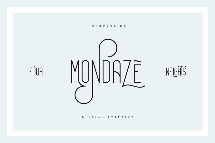 Mondaze Typeface - 4 Weights example image 1