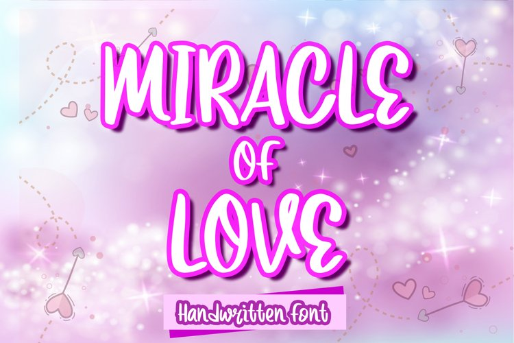 Miracle of Love example image 1