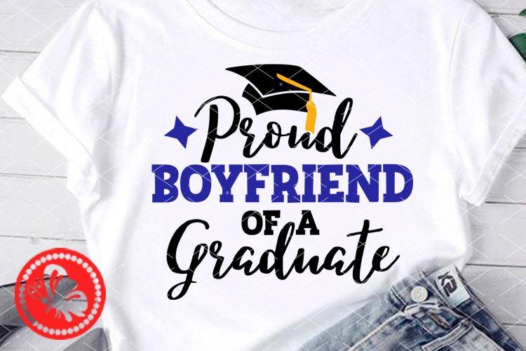 Proud Boyfriend of a Graduate svg Grad cap Family Graduation