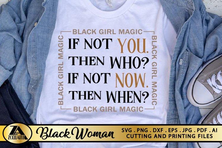 Black Woman SVG Black Girl Magic SVG Black Woman Quote SVG