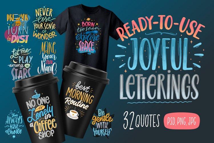 Joyful Letterings / 32 Quotes