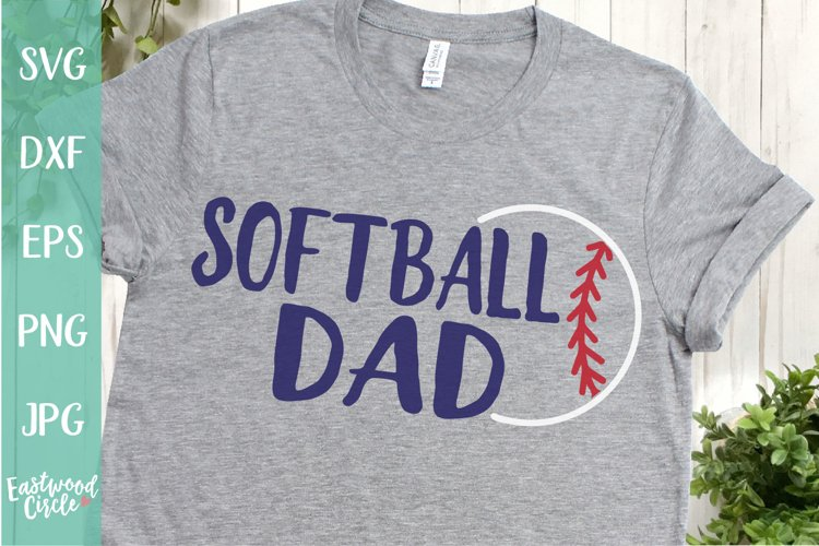 Softball Dad - A Softball SVG Cut File for Crafters