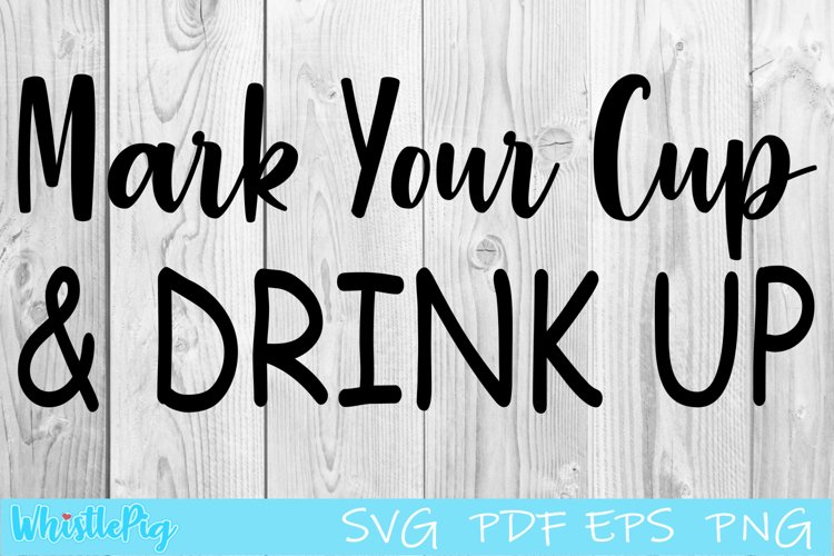 Mark Your Cup and Drink Up SVG Social Distancing SVG example image 1
