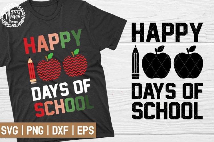 Happy 100 Days of School SVG example image 1