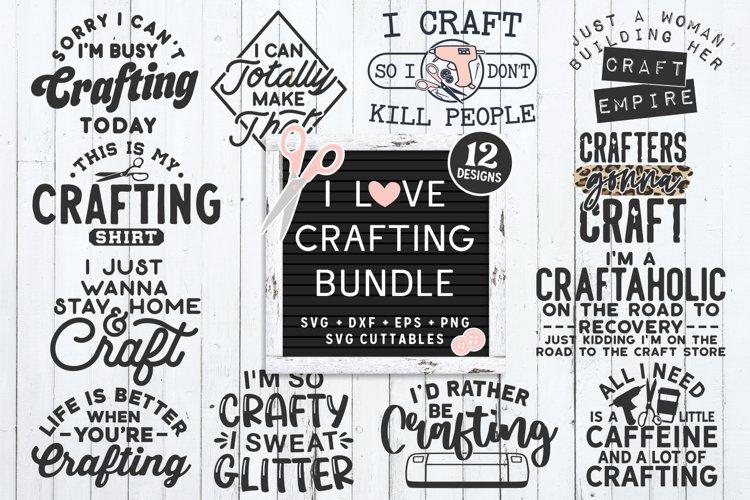 I Love Crafting Bundle   SVG Bundle