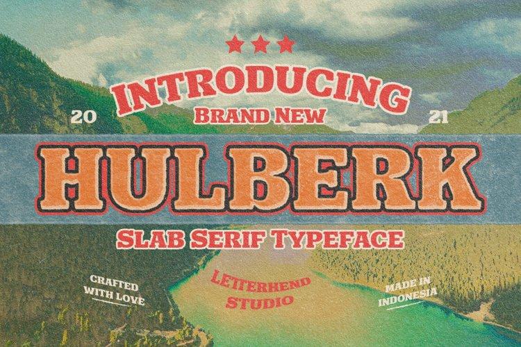 Hulberk - a Nostalgic Slab Serif example image 1