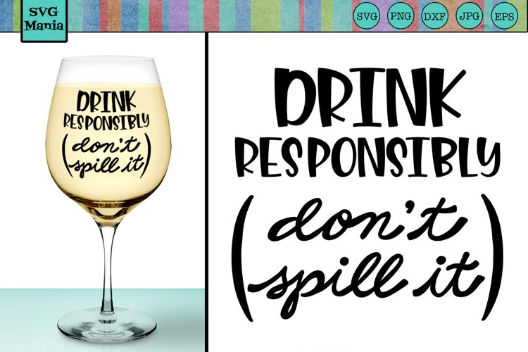 Download Funny Wine Glass Svg File Wine Glass Saying Svg Wine Svg 411318 Svgs Design Bundles