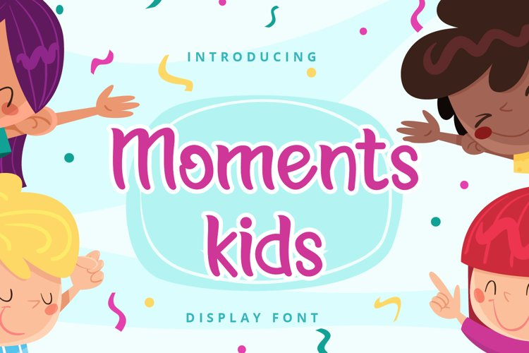 Moments kids example image 1
