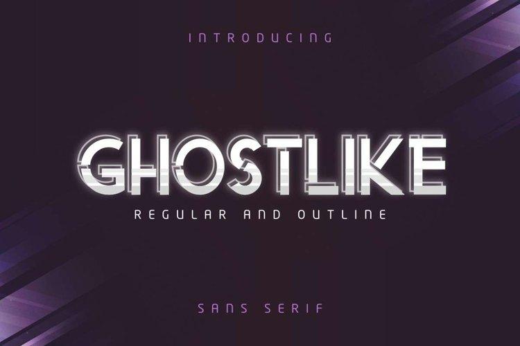 Ghostlike example image 1