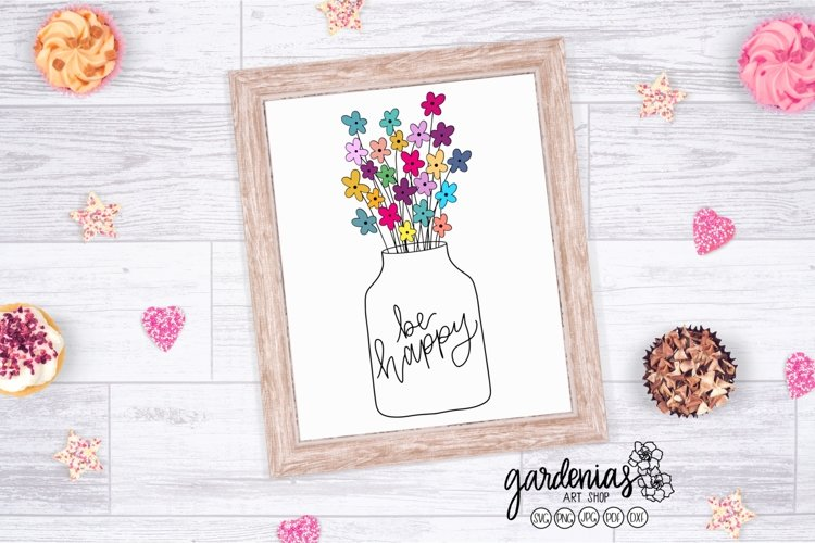 Be Happy SVG | Flowers in Vase | Bouquet Drawing Clip Art