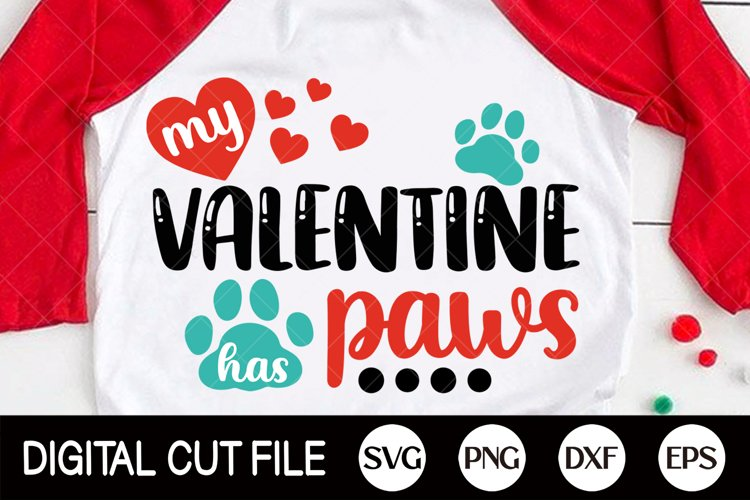 Download Valentines Day Svg My Valentine Has Paws Svg Dog Paw Cat 1129462 Cut Files Design Bundles
